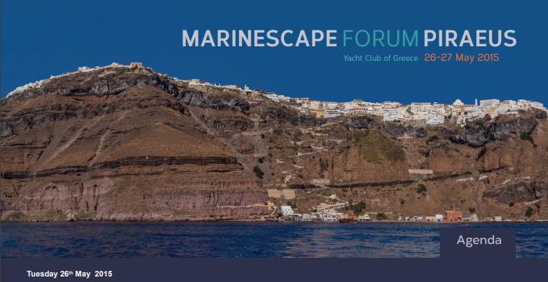MARINESCAPE FORUM PIRAEUS 26-27 May 2015 – Agenda available