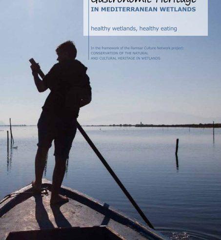 "New e-publication ""Gastronomic Heritage in Mediterranean wetlands – healthy wetlands, healthy eating"""
